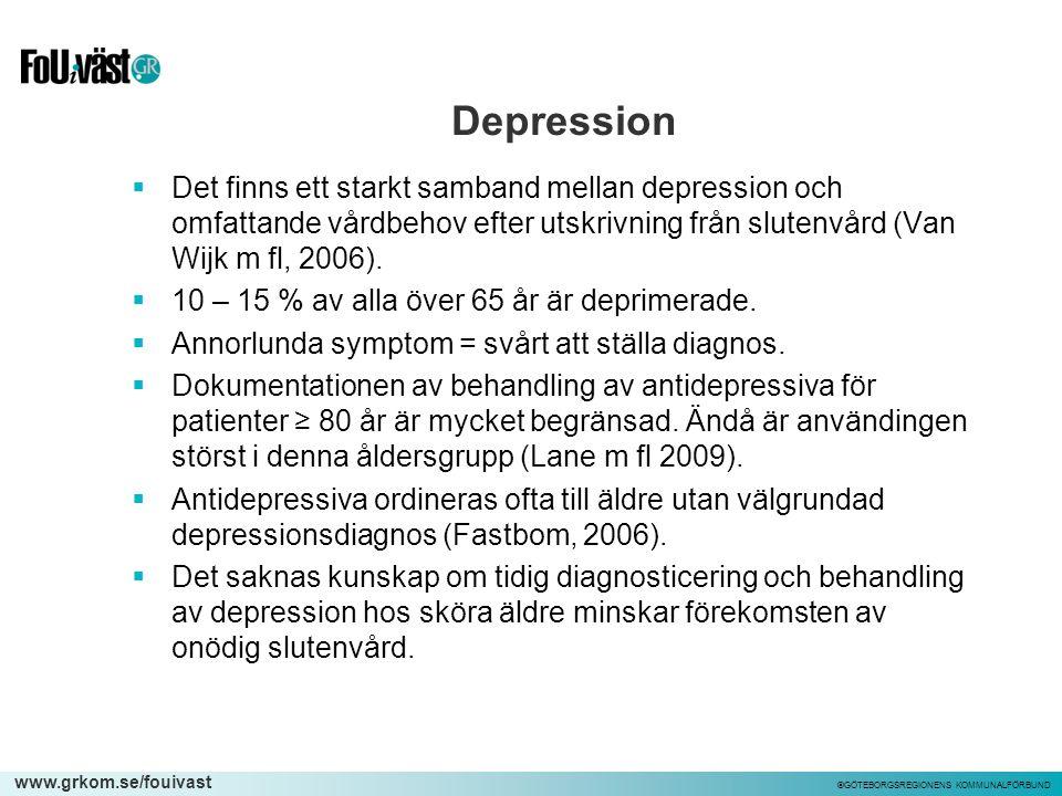 Depression Det finns ett starkt samband mellan depression och omfattande vårdbehov efter utskrivning från slutenvård (Van Wijk m fl, 2006).