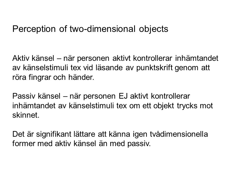 Perception of two-dimensional objects