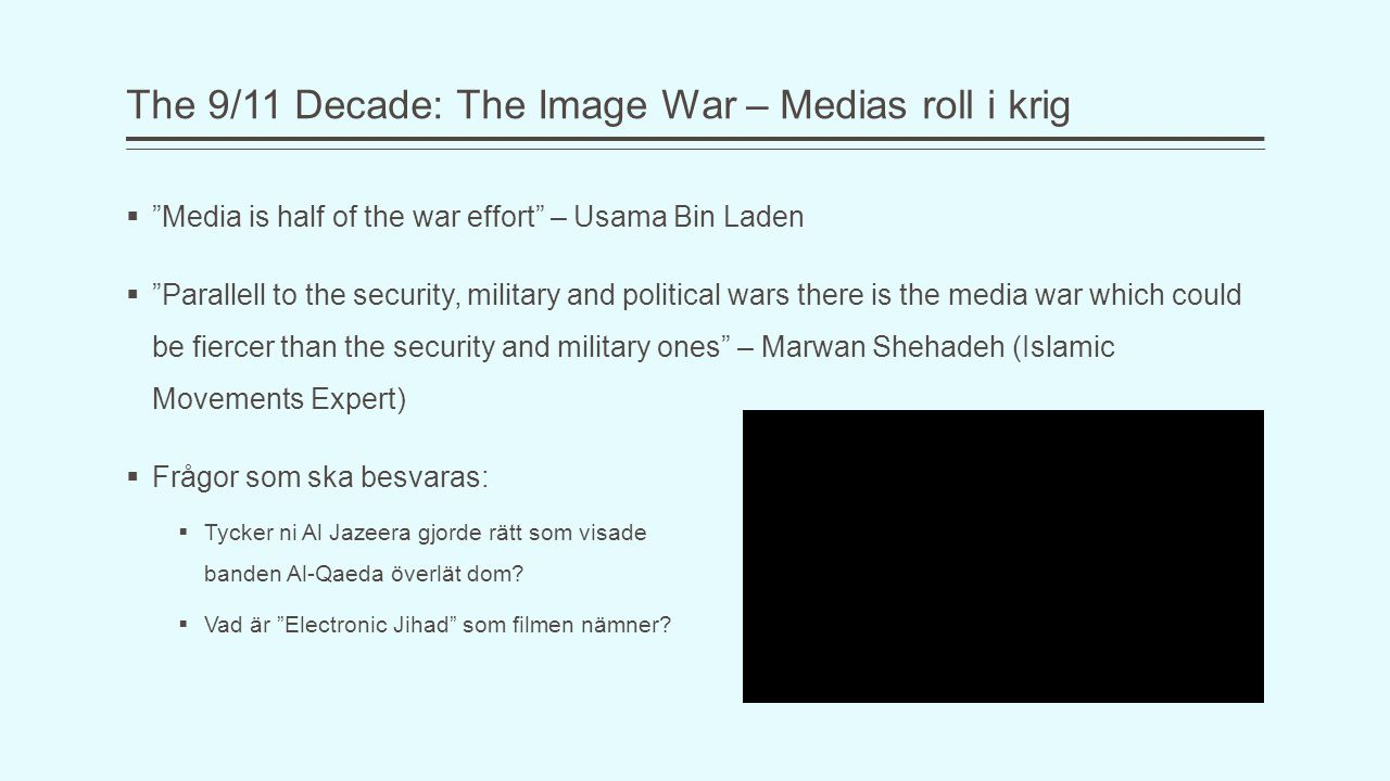 The 9/11 Decade: The Image War – Medias roll i krig