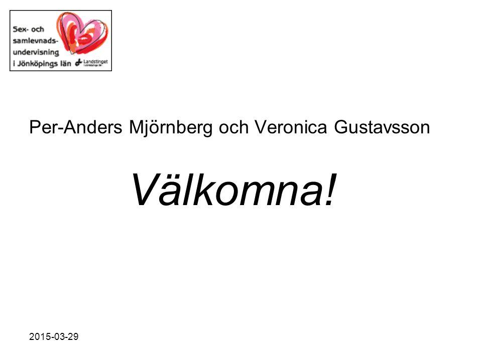 Per-Anders Mjörnberg och Veronica Gustavsson