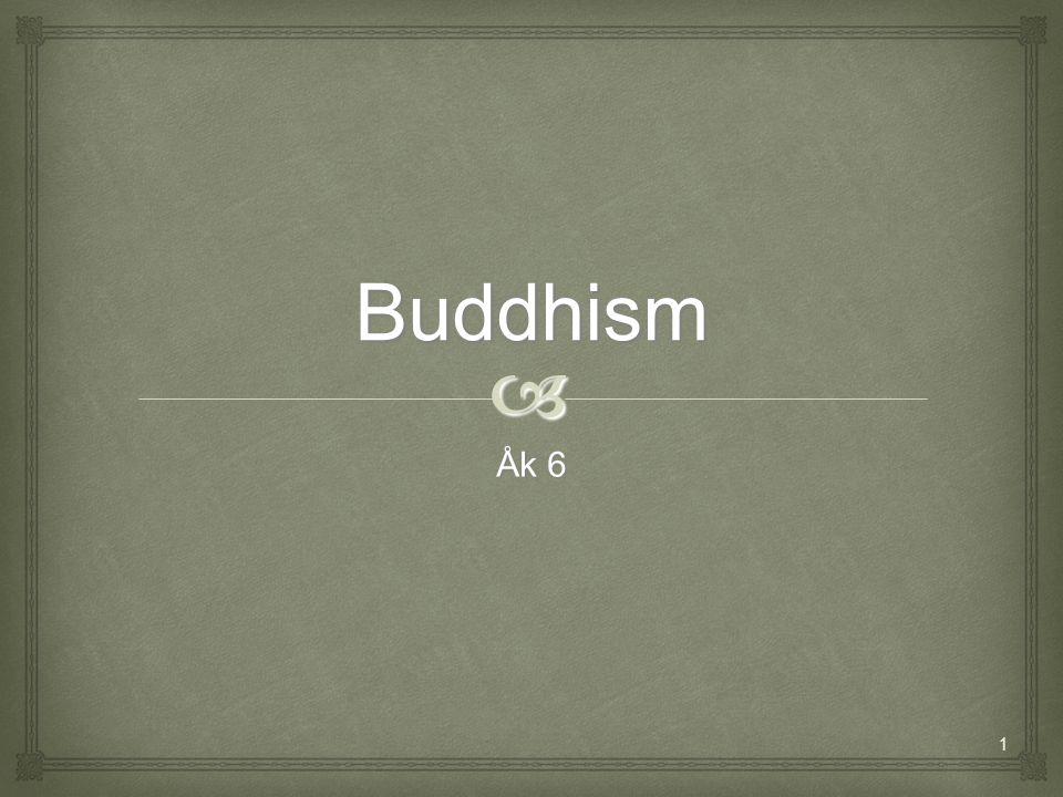Buddhism  Åk 6 1