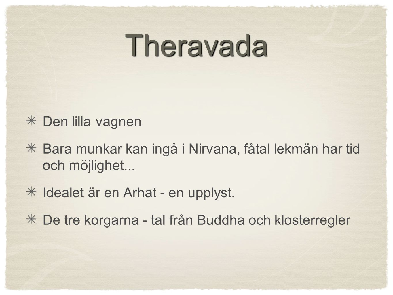 Theravada Den lilla vagnen