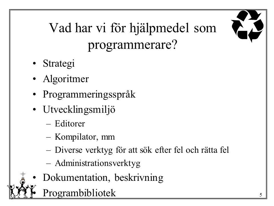 Vad har vi för hjälpmedel som programmerare