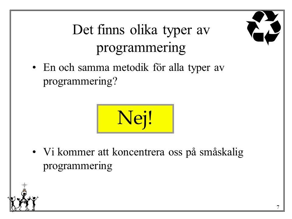 Det finns olika typer av programmering
