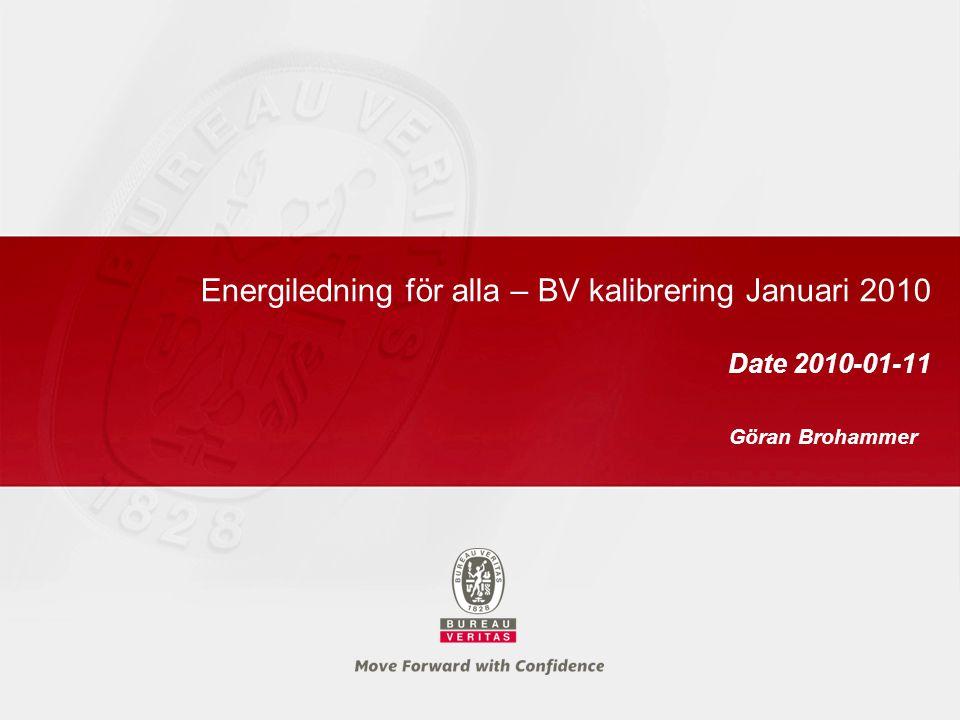 Energiledning för alla – BV kalibrering Januari 2010