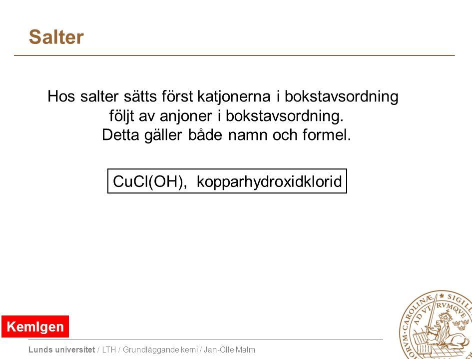 Salter Hos salter sätts först katjonerna i bokstavsordning
