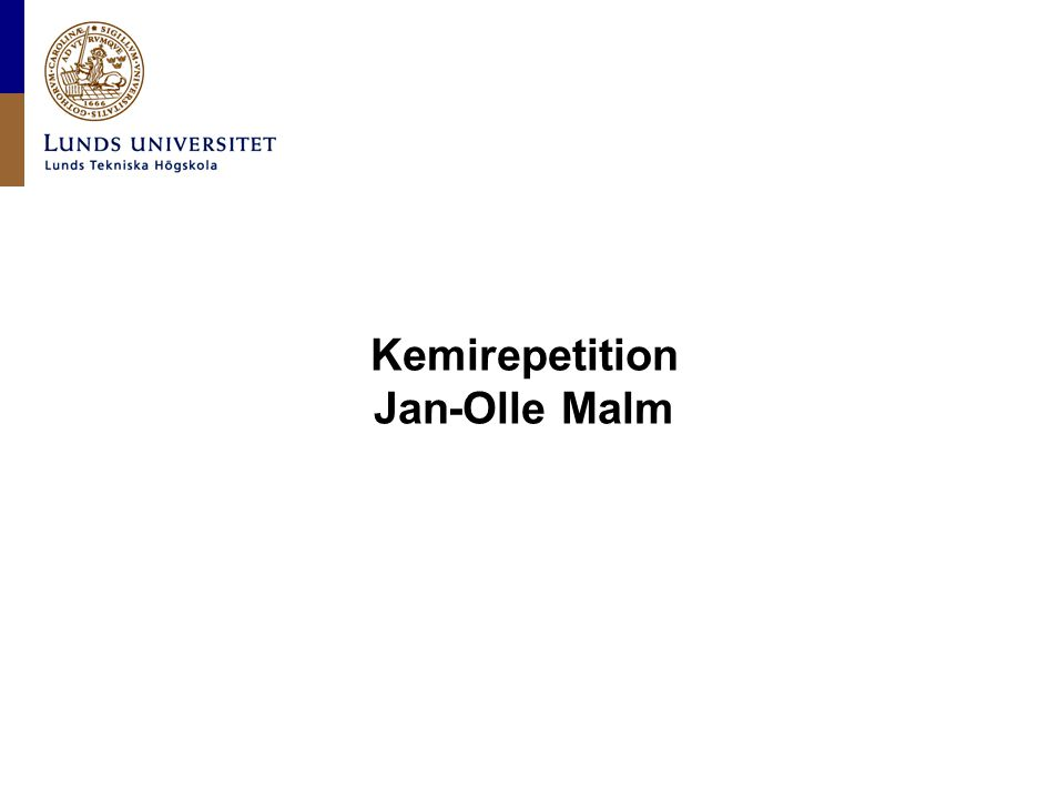 Kemirepetition Jan-Olle Malm