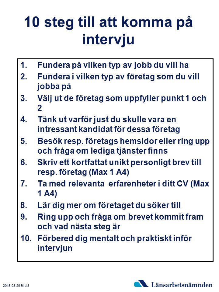 10 steg till att komma på intervju
