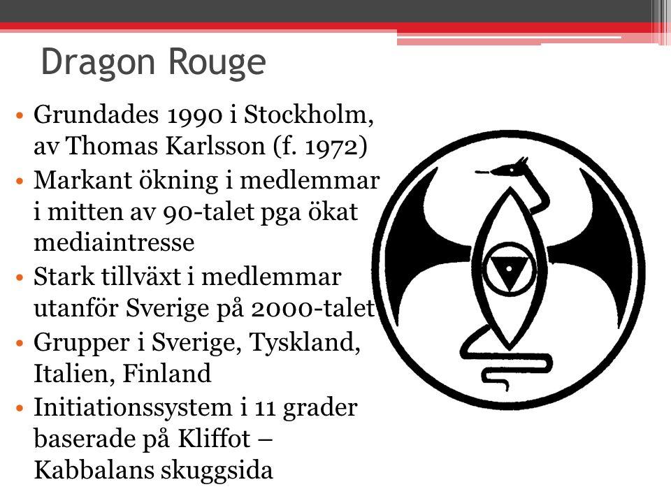 Dragon Rouge Grundades 1990 i Stockholm, av Thomas Karlsson (f. 1972)