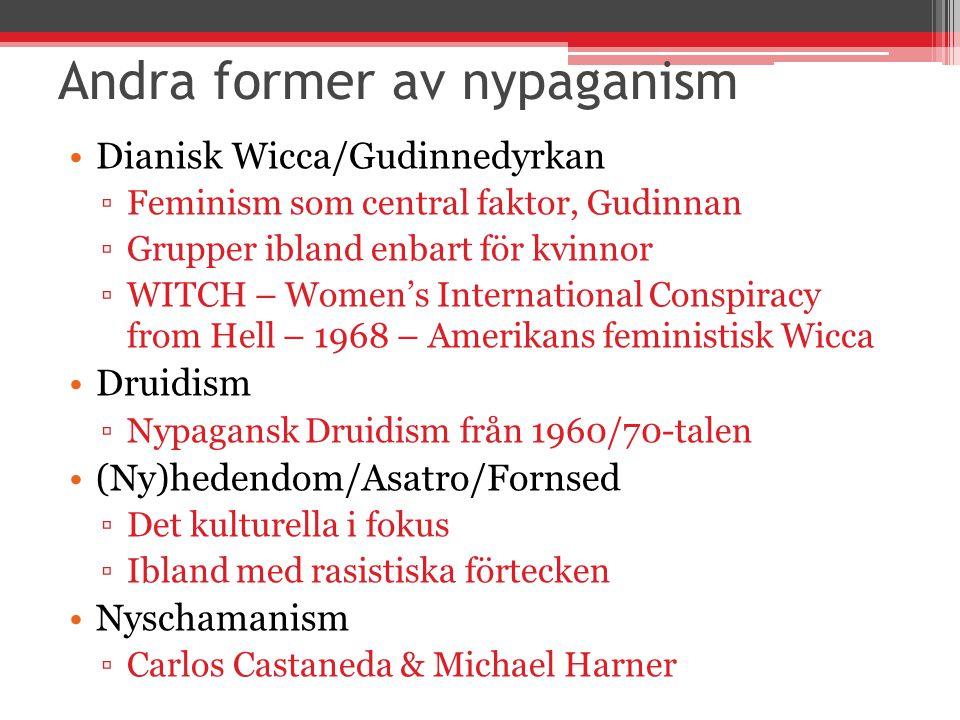 Andra former av nypaganism