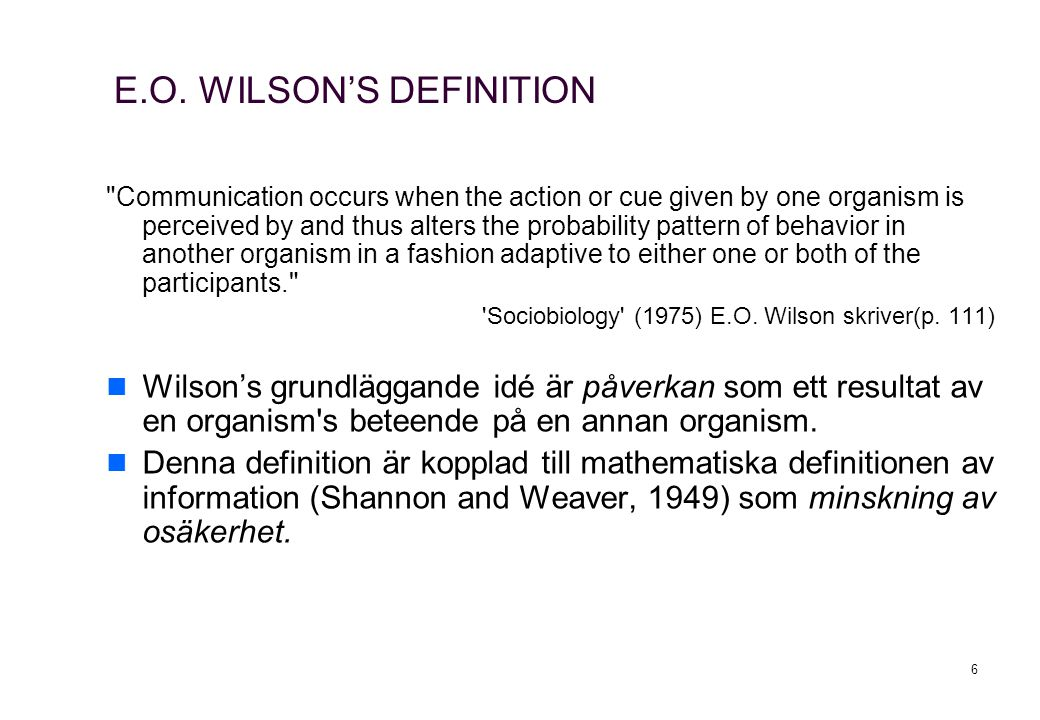 E.O. WILSON'S DEFINITION