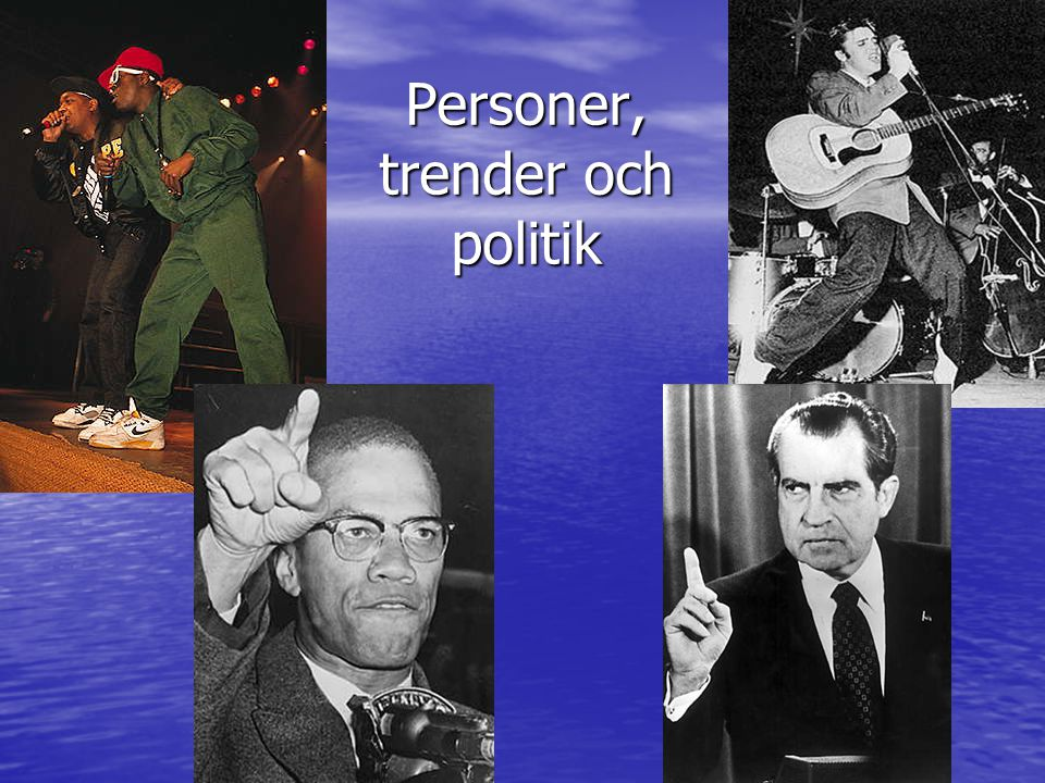 Personer, trender och politik