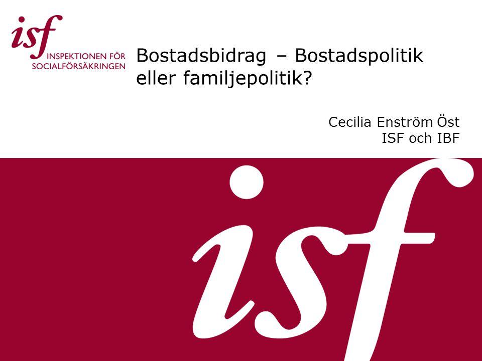 Bostadsbidrag – Bostadspolitik eller familjepolitik