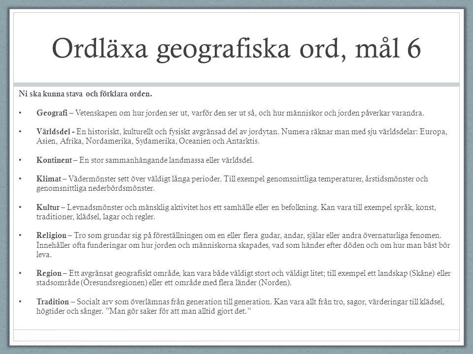 Ordläxa geografiska ord, mål 6