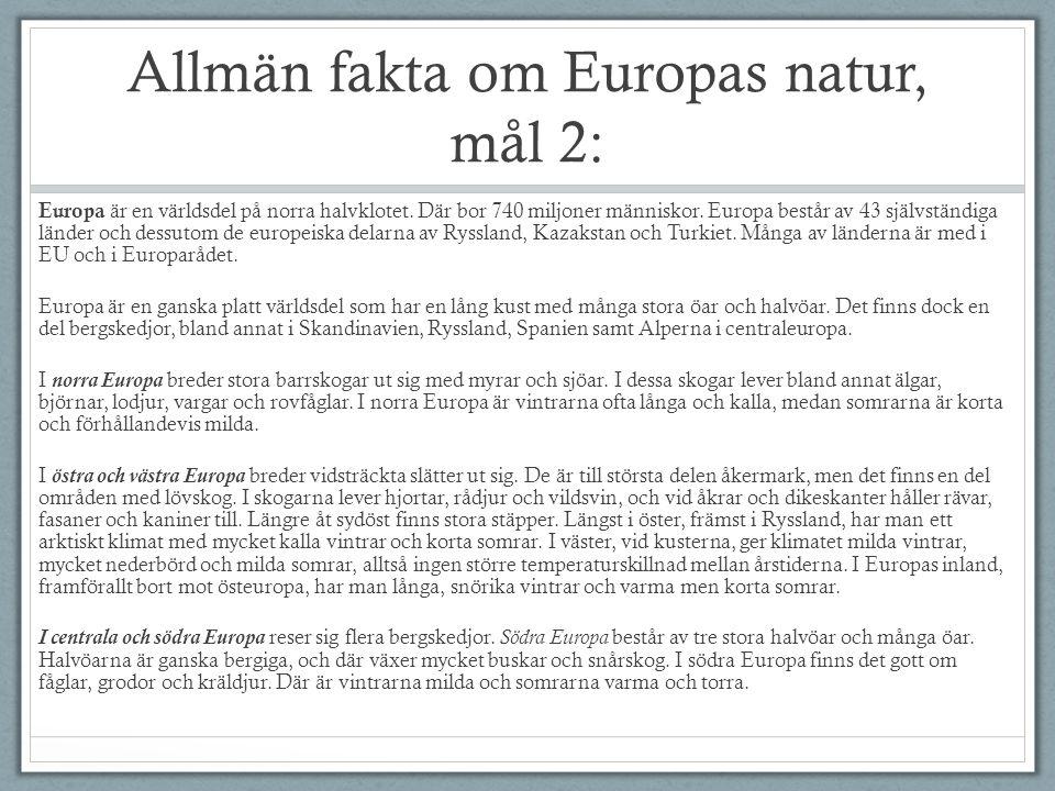 Allmän fakta om Europas natur, mål 2: