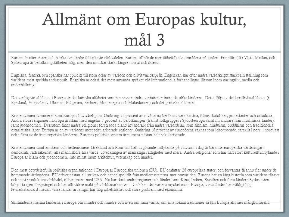Allmänt om Europas kultur, mål 3