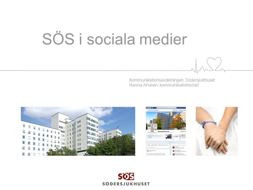 SÖS i sociala medier Kommunikationsavdelningen, Södersjukhuset