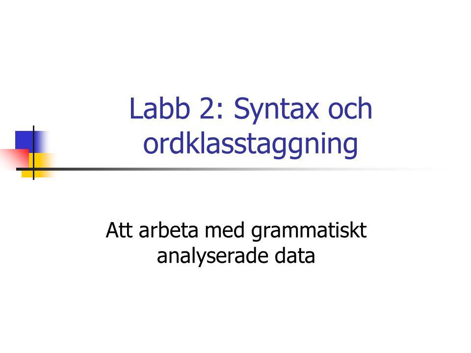 Labb 2: Syntax och ordklasstaggning