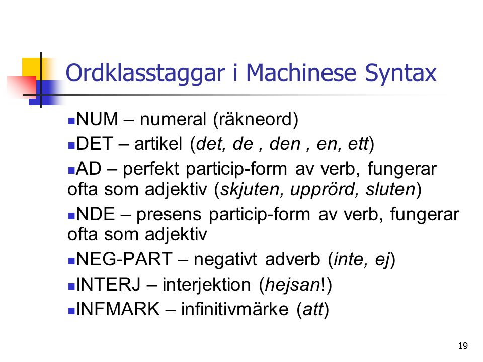 Ordklasstaggar i Machinese Syntax