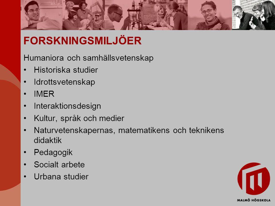 FORSKNINGSMILJÖER Humaniora och samhällsvetenskap Historiska studier