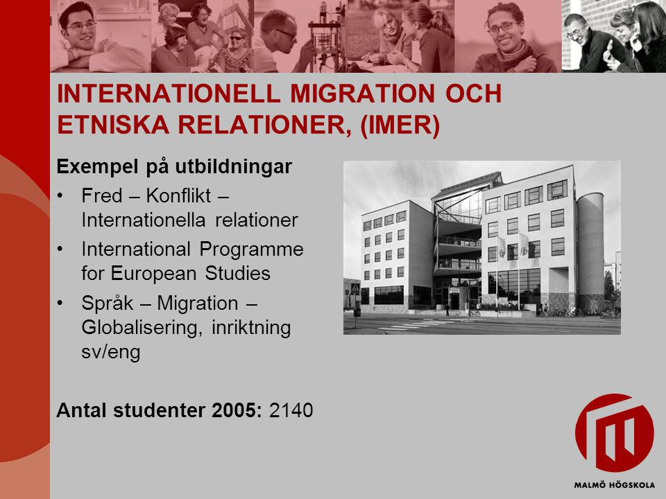 INTERNATIONELL MIGRATION OCH ETNISKA RELATIONER, (IMER)