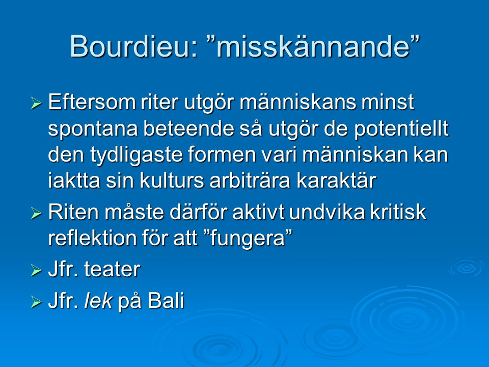 Bourdieu: misskännande