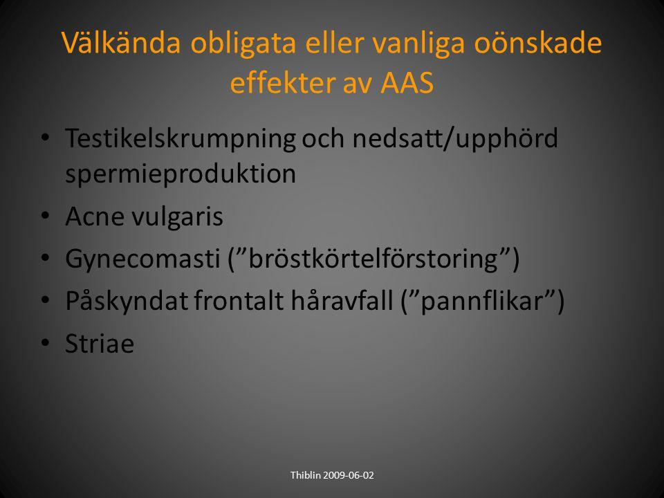 Välkända obligata eller vanliga oönskade effekter av AAS
