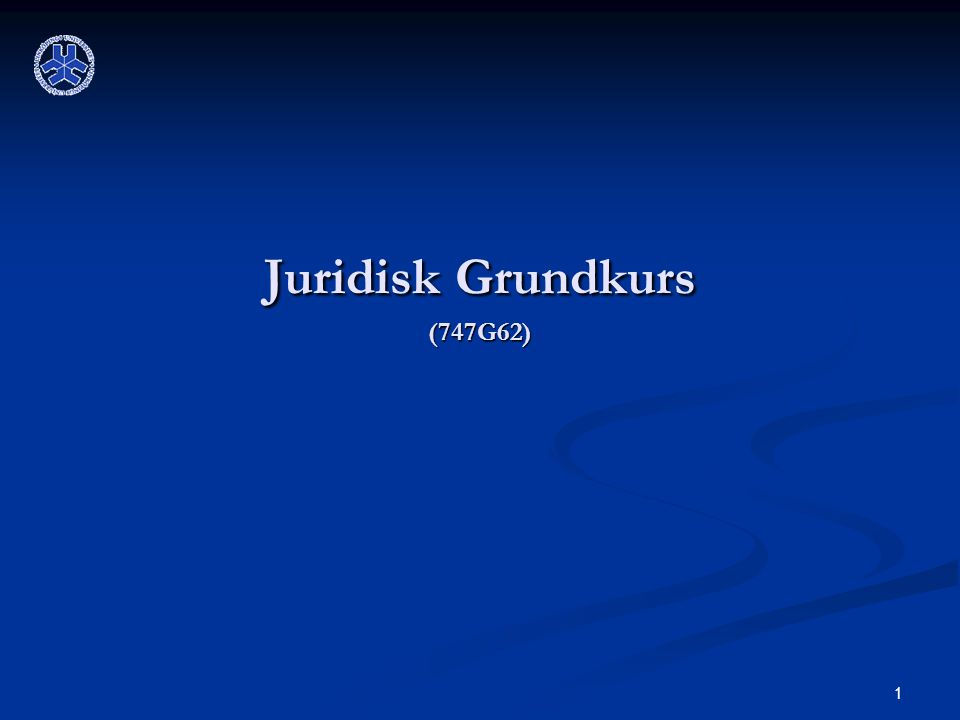 Juridisk Grundkurs (747G62)