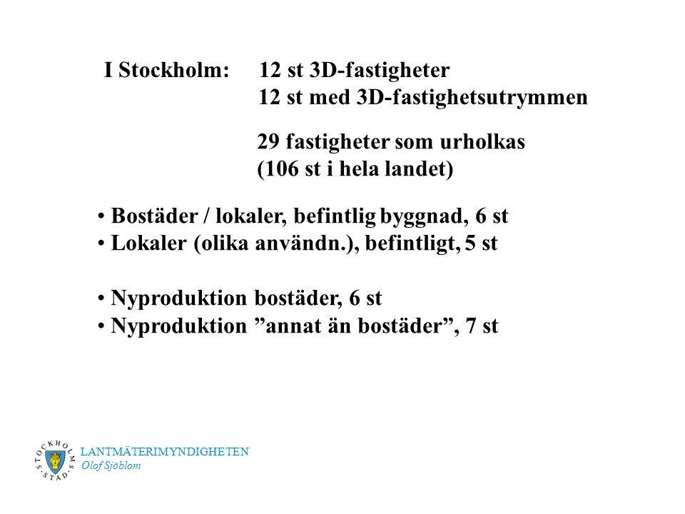 I Stockholm: 12 st 3D-fastigheter 12 st med 3D-fastighetsutrymmen