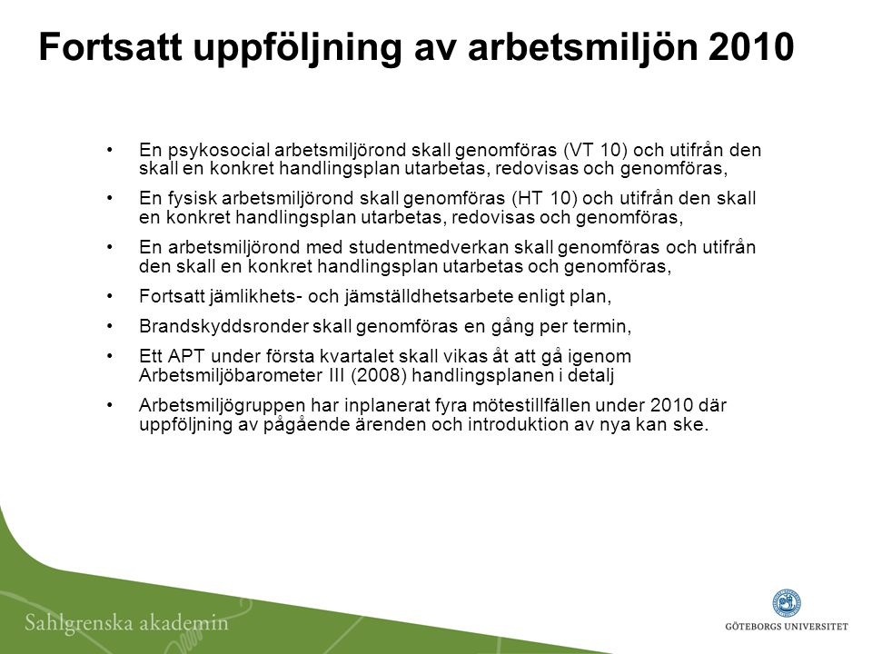 Fortsatt uppföljning av arbetsmiljön 2010