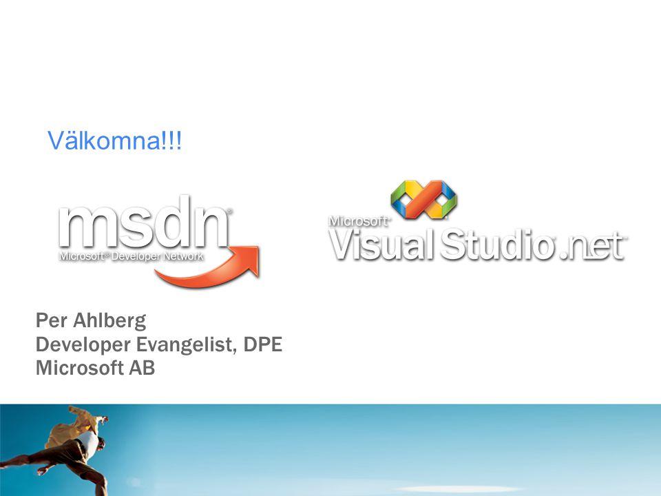 Per Ahlberg Developer Evangelist, DPE Microsoft AB