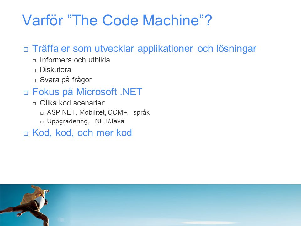 Varför The Code Machine