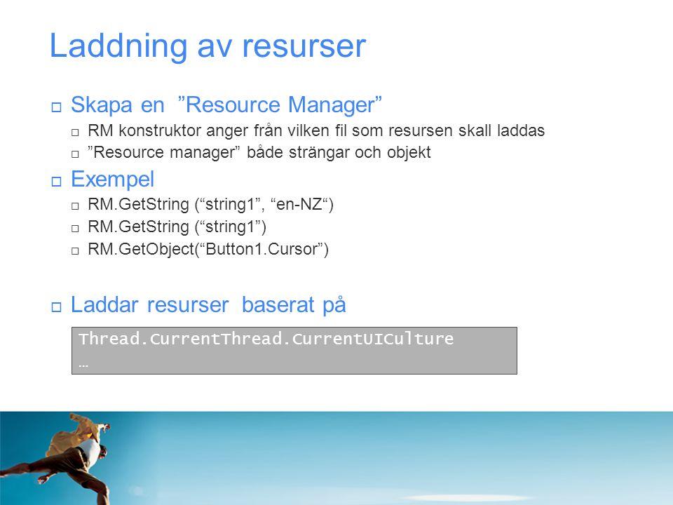 Laddning av resurser Skapa en Resource Manager Exempel