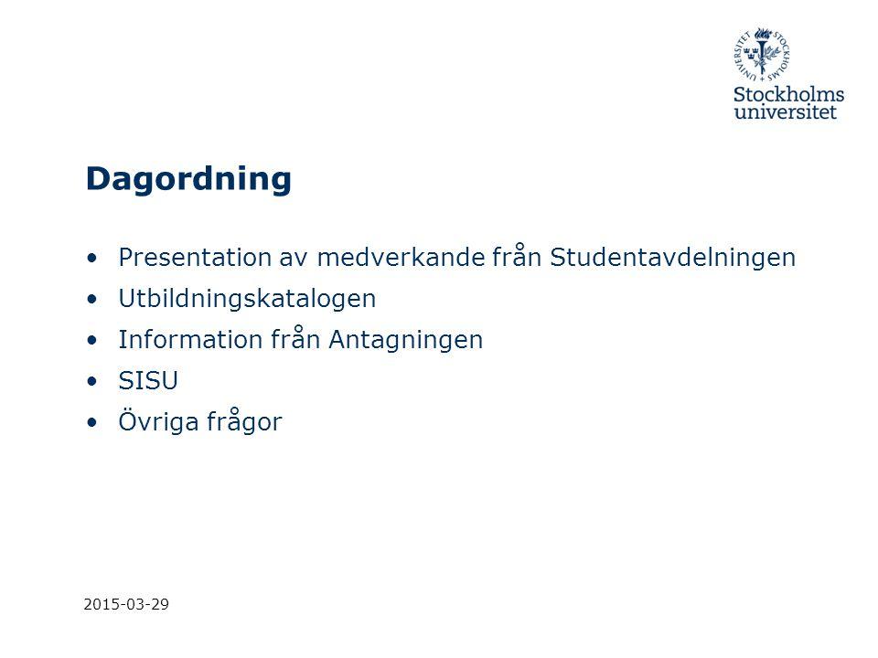 Dagordning Presentation av medverkande från Studentavdelningen