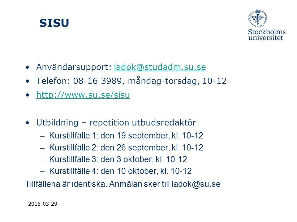 SISU Användarsupport: ladok@studadm.su.se