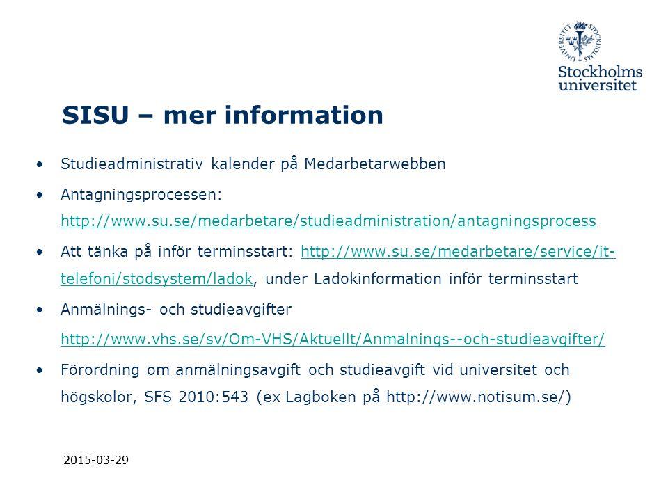 SISU – mer information Studieadministrativ kalender på Medarbetarwebben.