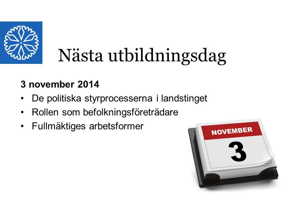 Nästa utbildningsdag 3 november 2014