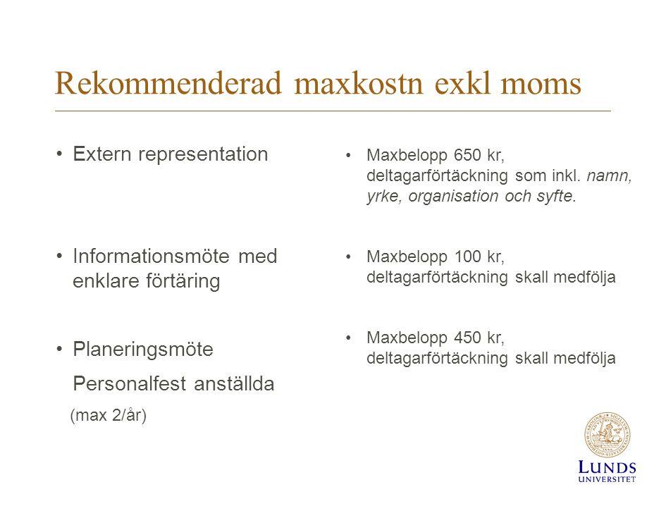 Rekommenderad maxkostn exkl moms