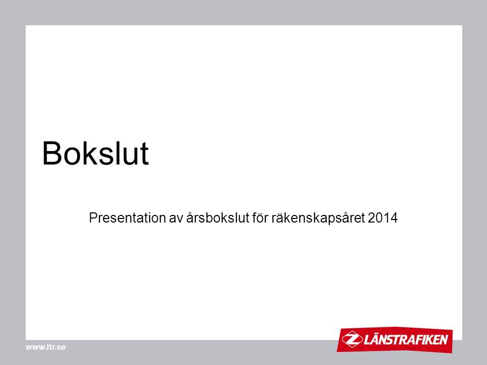 Presentation av årsbokslut för räkenskapsåret 2014