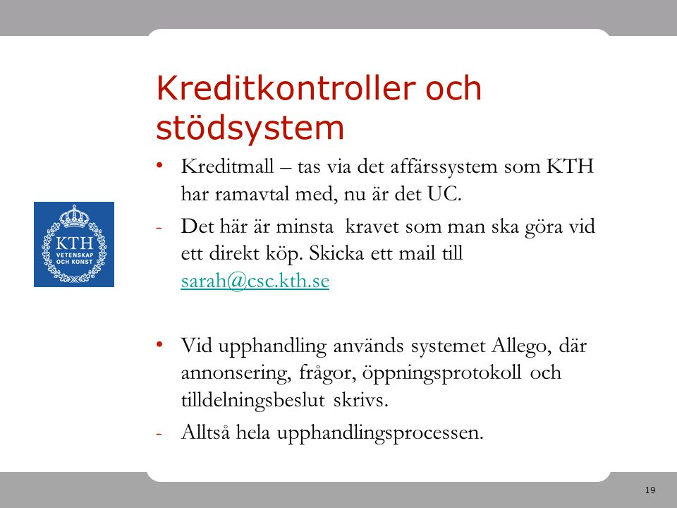 Kreditkontroller och stödsystem