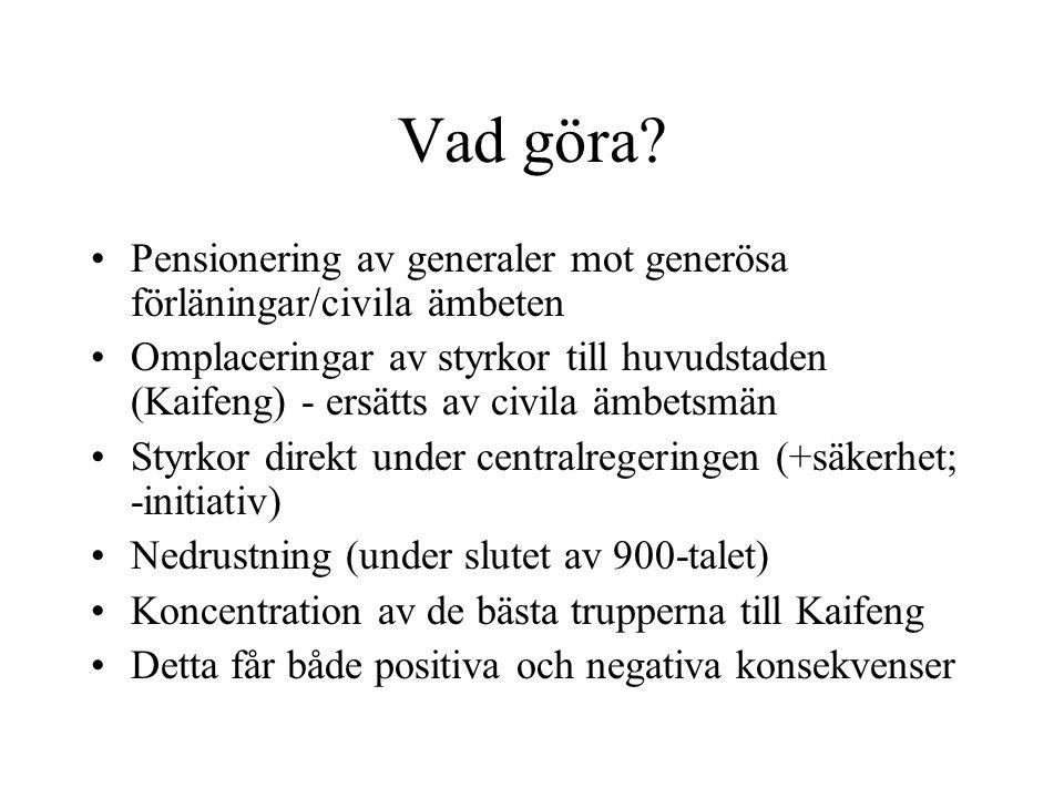 Vad göra Pensionering av generaler mot generösa förläningar/civila ämbeten.