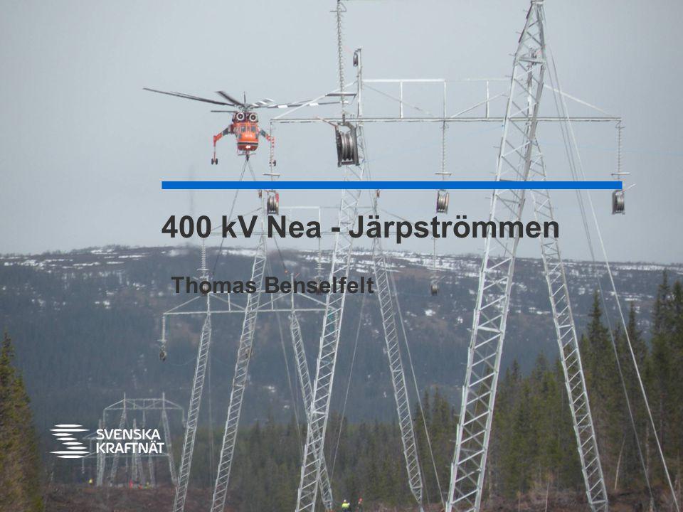 400 kV Nea - Järpströmmen Thomas Benselfelt