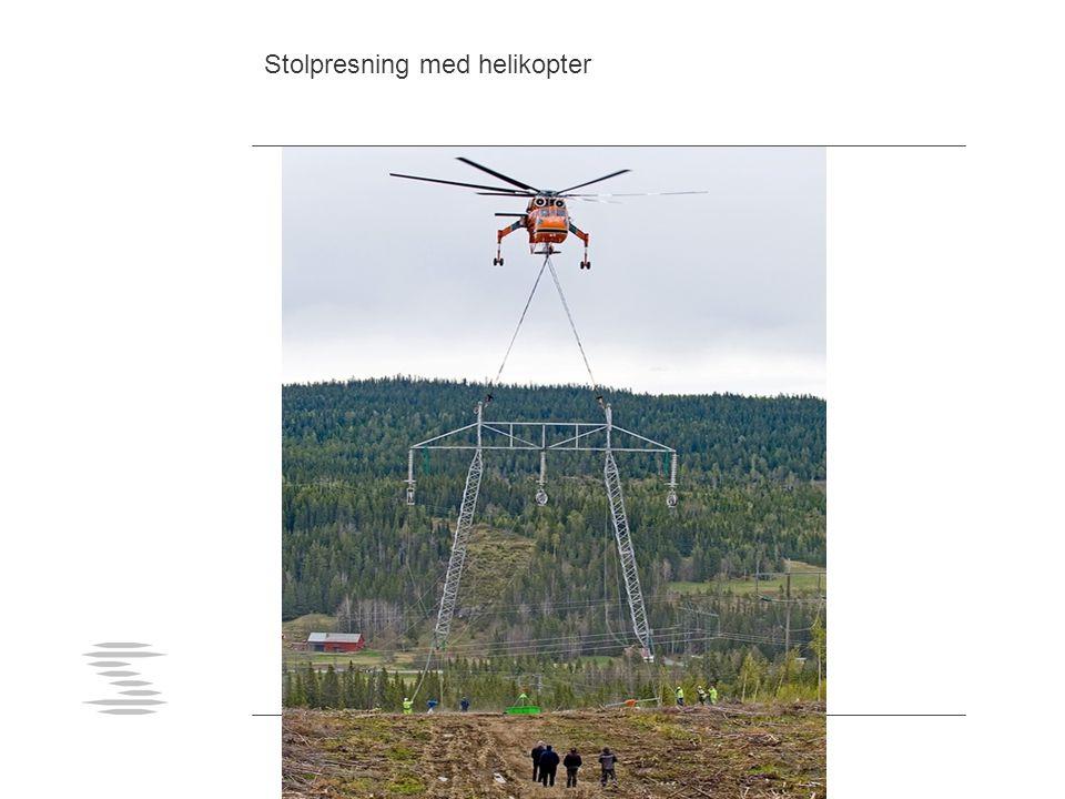 Stolpresning med helikopter