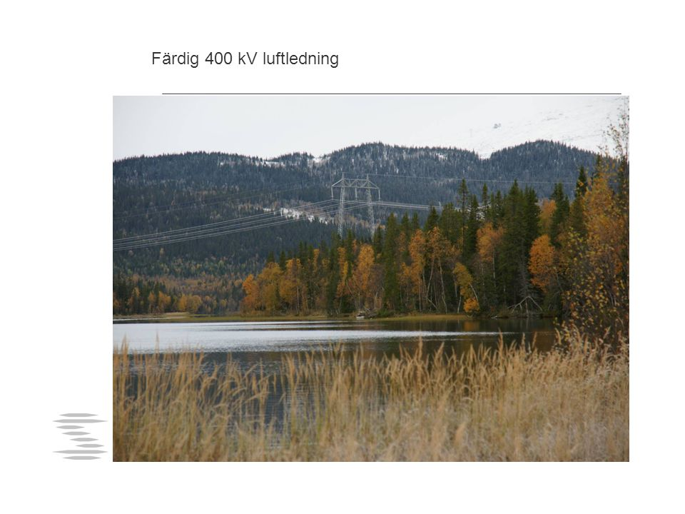Färdig 400 kV luftledning