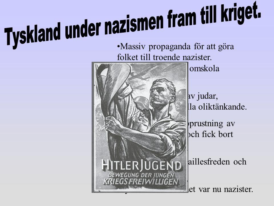 Tyskland under nazismen fram till kriget.