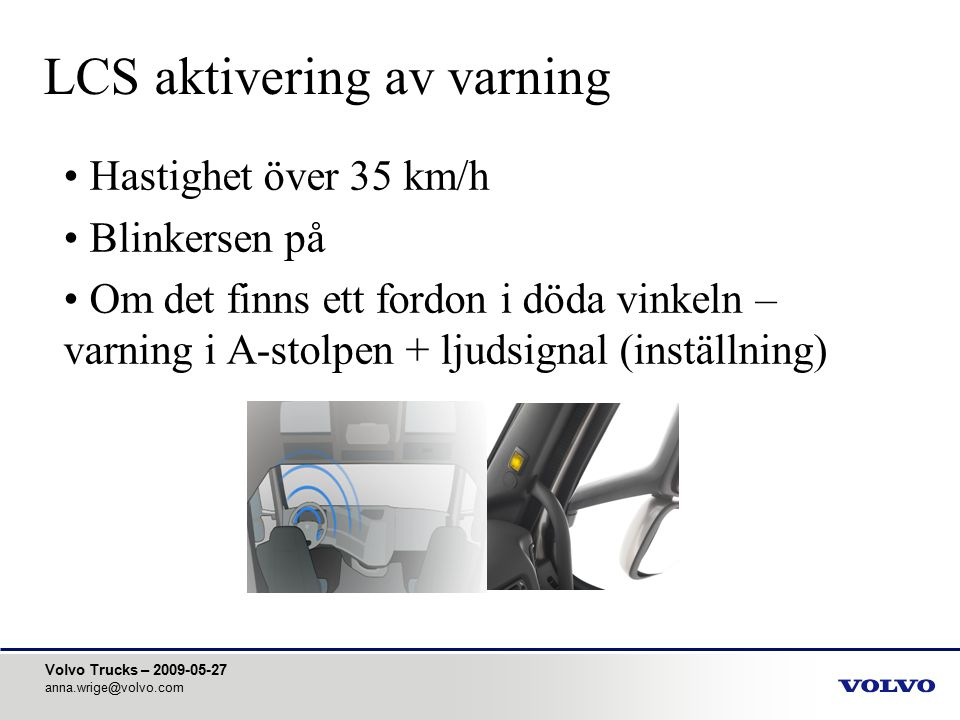 LCS aktivering av varning