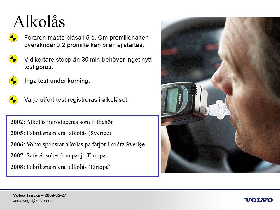 Alkolås Föraren måste blåsa i 5 s. Om promillehalten överskrider 0,2 promille kan bilen ej startas.