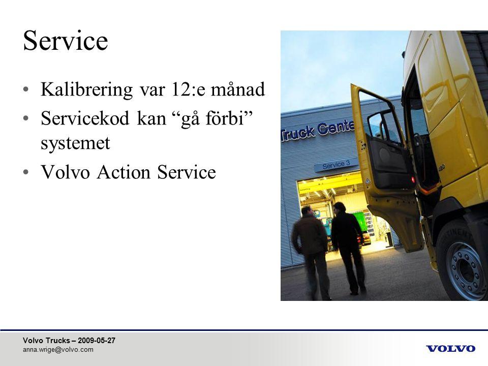 Service Kalibrering var 12:e månad Servicekod kan gå förbi systemet