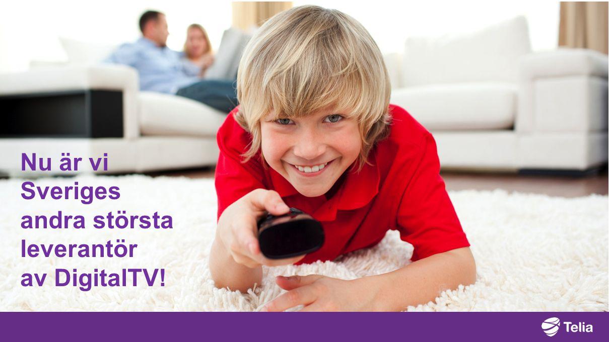 Nu är vi Sveriges andra största leverantör av DigitalTV!