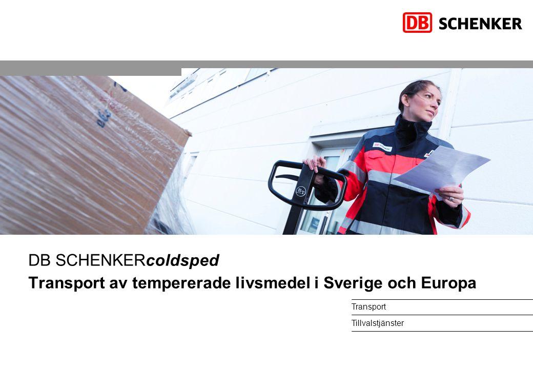DB SCHENKERcoldsped Transport av tempererade livsmedel i Sverige och Europa